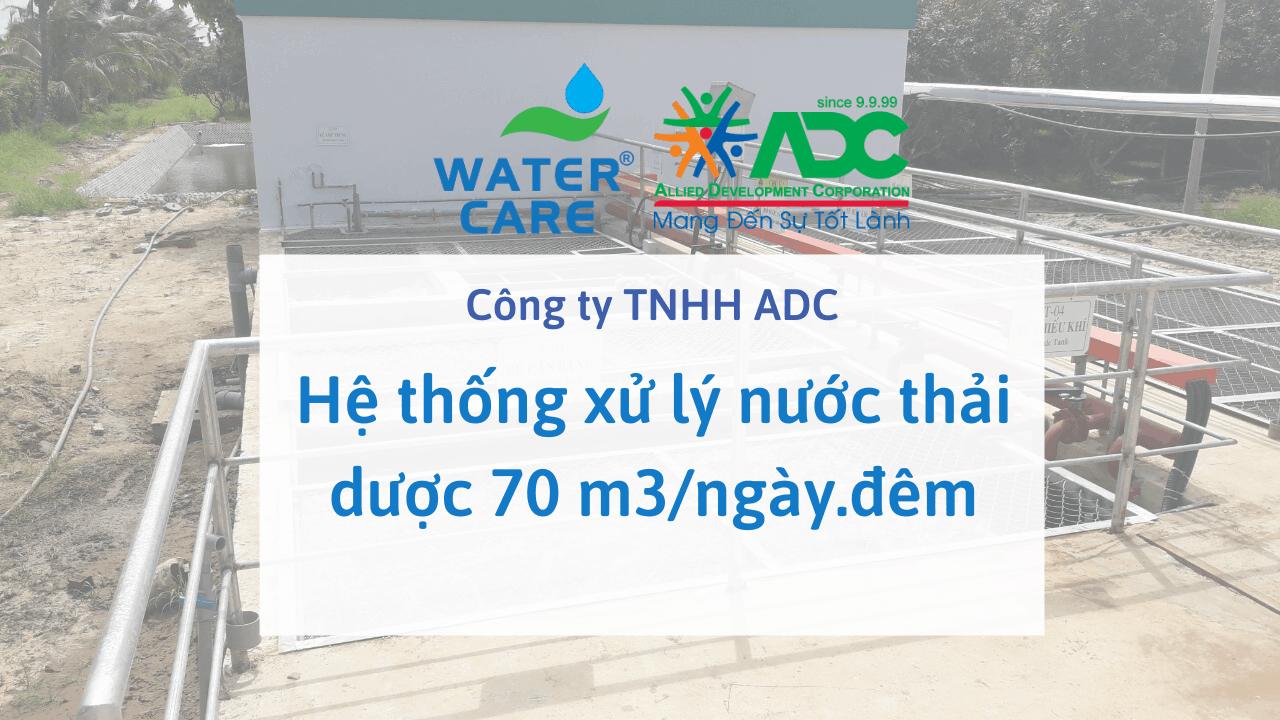 Hệ thống xử lý nước thải dược 70 m3/ngày.đêm - Công ty TNHH ADC