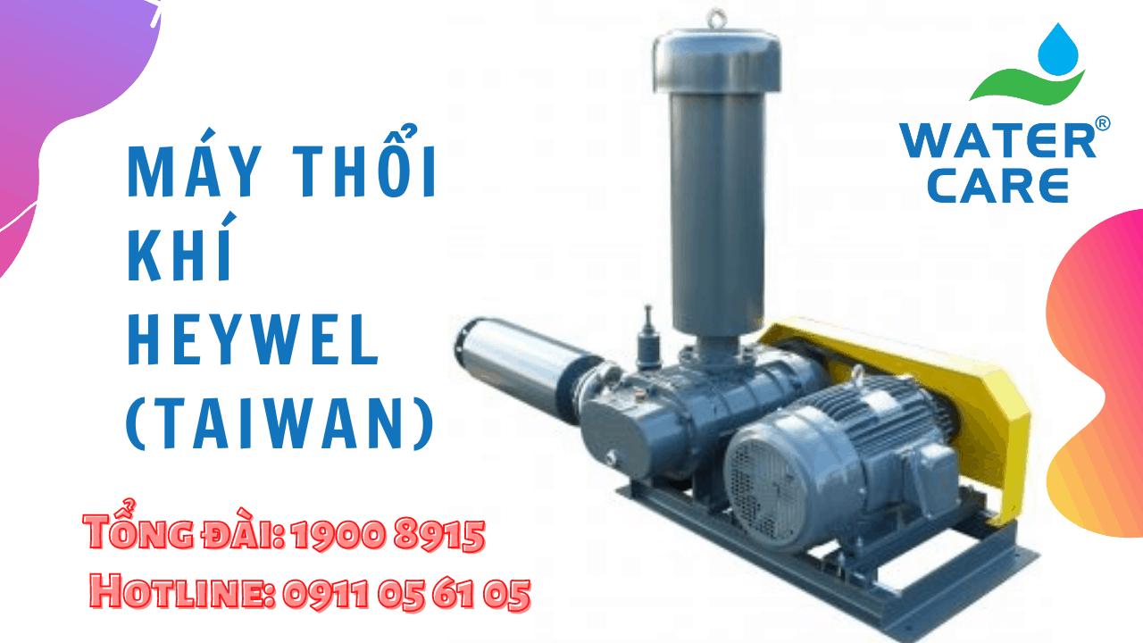 Máy thổi khí Heywel (Taiwan) (1)