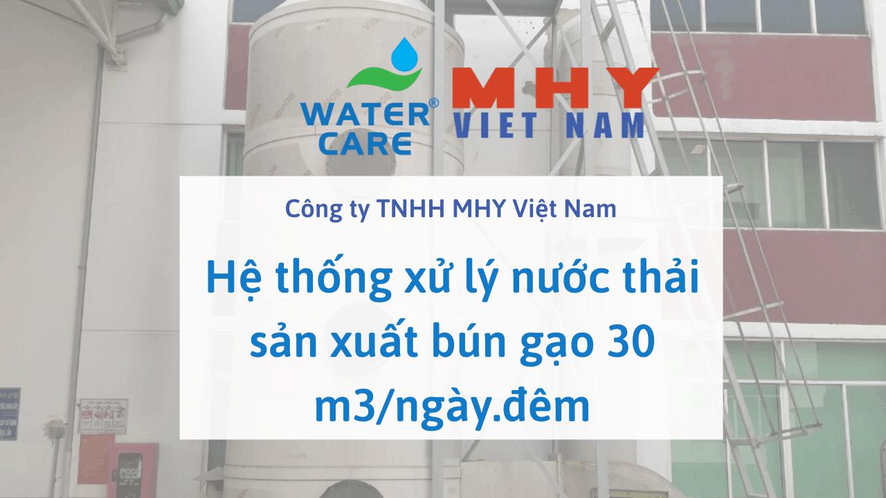 Hệ thống xử lý nước thải sản xuất bún gạo 30 m3/ngày.đêm - Công ty TNHH MHY Việt Nam