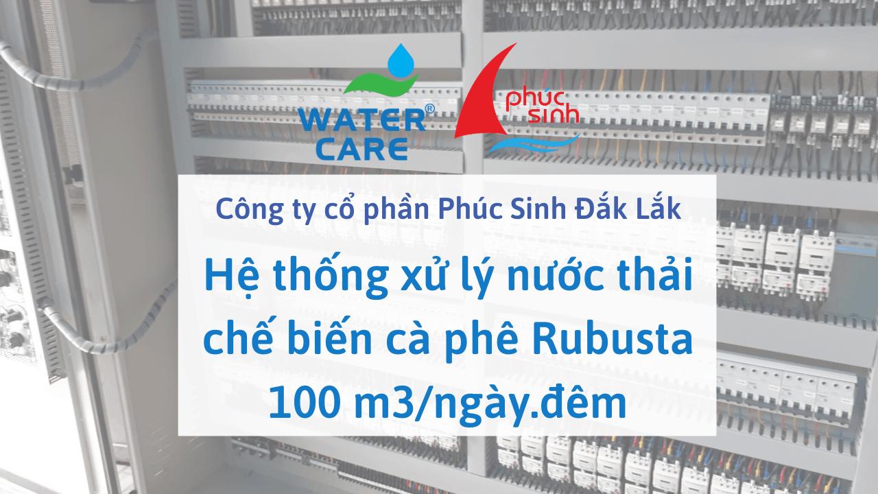 Hệ thống xử lý nước thải chế biến cà phê Rubusta 100 m3/ngày.đêm - Công ty cổ phần Phúc Sinh Đắk Lắk