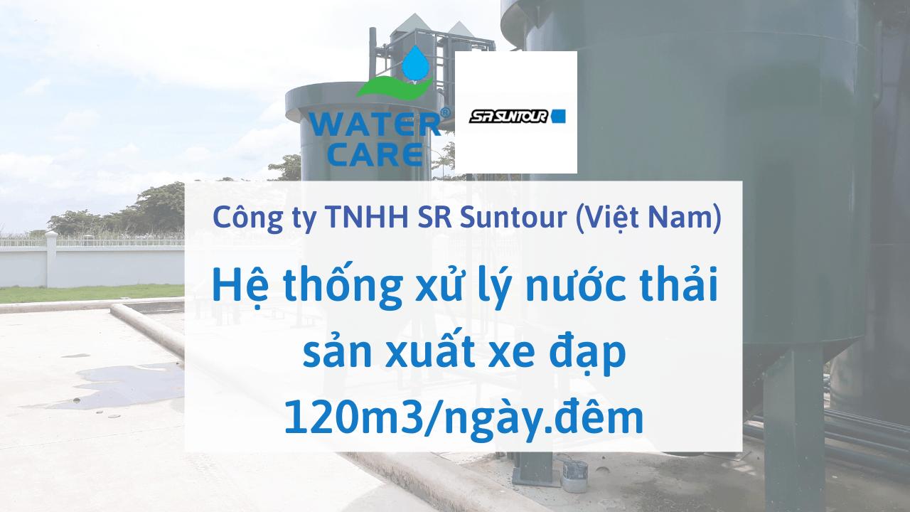Hệ thống xử lý nước thải sản xuất xe đạp 120m3/ngày.đêm - Công ty TNHH SR Suntour (Việt Nam)