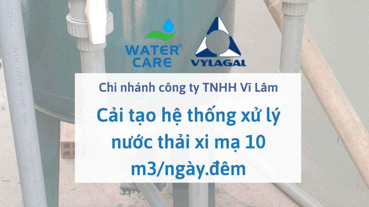 Cải tạo hệ thống xử lý nước thải xi mạ 10 m3/ngày.đêm của Chi nhánh công ty TNHH Vĩ Lâm