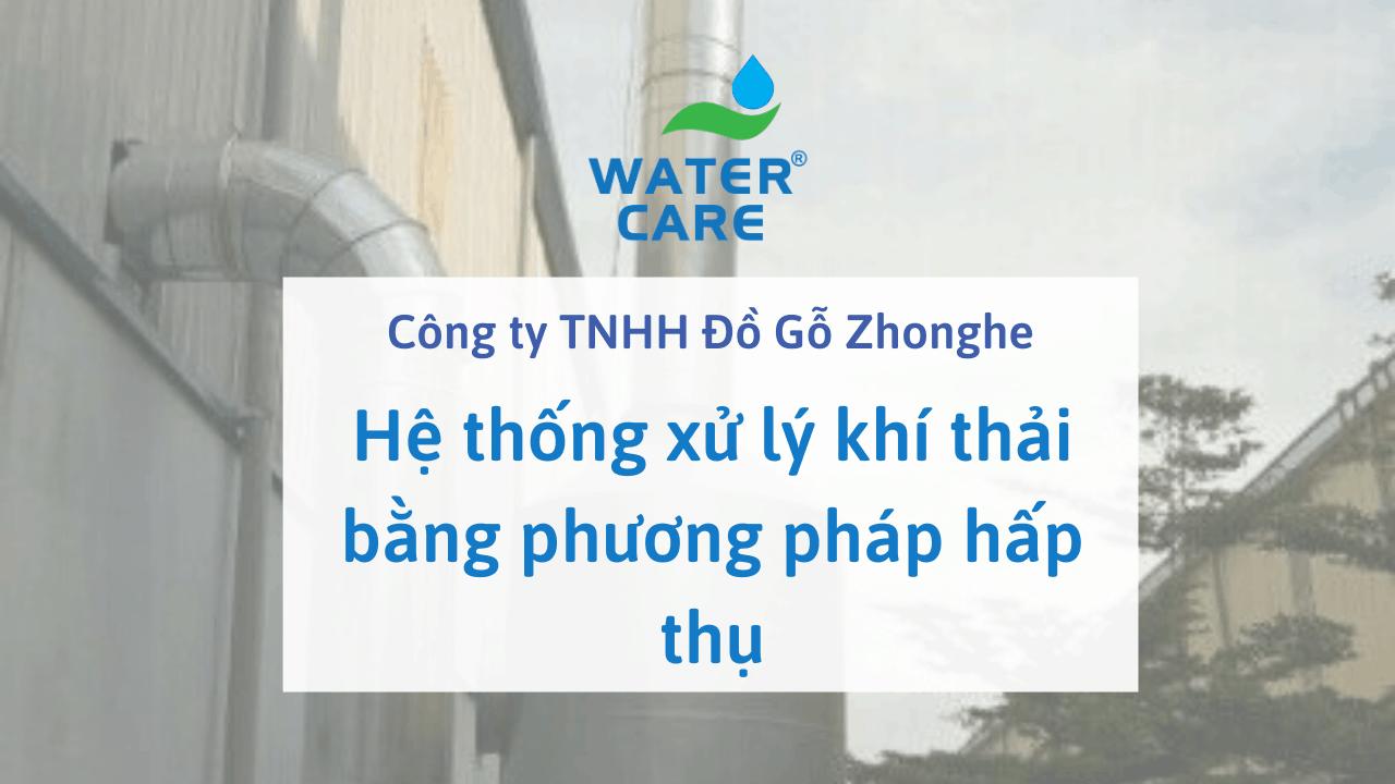 Hệ thống xử lý khí thải bằng phương pháp hấp thụ - Công ty TNHH Đồ Gỗ Zhonghe